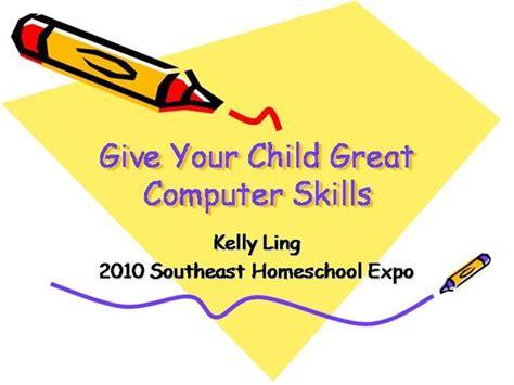 teaching children great computer skills authorstream