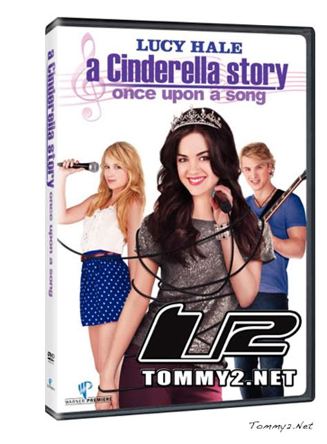 soundtrack film cinderella once upon a song tommy2 net a cinderella story once upon a song archives