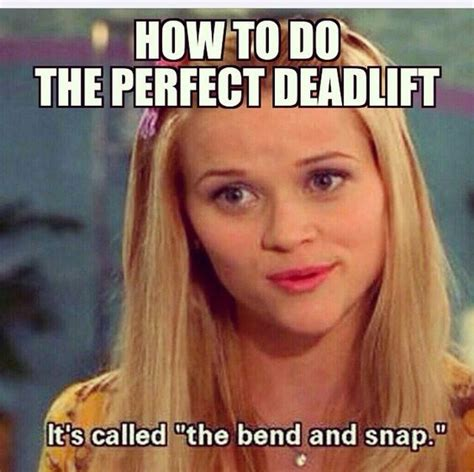 Legally Blonde Meme - bend and snap kettlebell swings and memes on pinterest