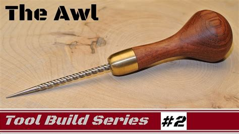 awl woodworking how to awl for woodworking