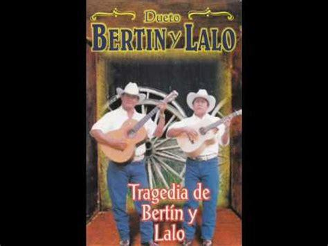 biografia de el dueto vertin y lalo bertin y lalo el corrido de german cruz youtube