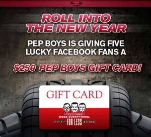 Pep Boys Gift Card - pep boys roll into the new year sweepstakes win a 250 pep boys gift card