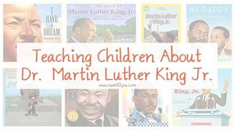 my dr martin luther king jr books teaching children about martin luther king jr sweet lil you
