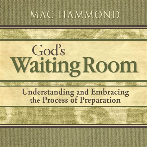 god s waiting room mac hammond god s waiting room