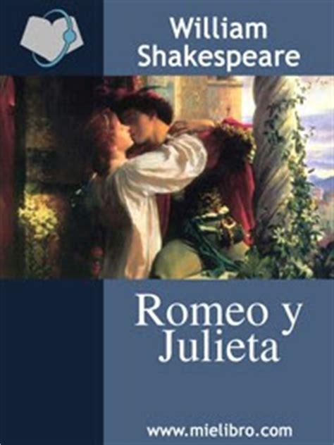 leer el libro completo de romeo y julieta leer es vivir una aventura ficha de lectura del libro romeo y julieta