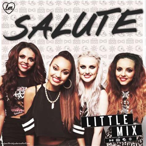download mp3 album little mix salute single little mix mp3 buy full tracklist