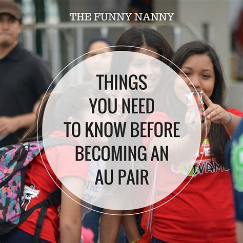 Dear 40 Things You Need To Before You Go things you need to before becoming an au pair the nanny