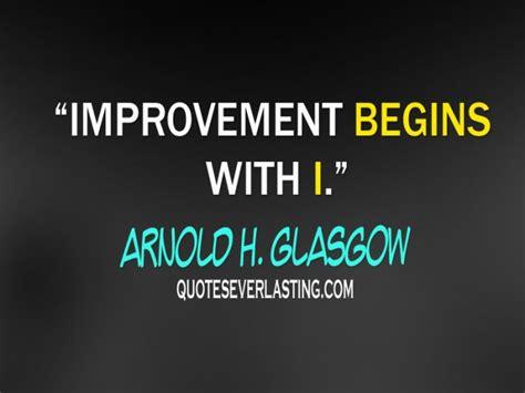 quotes on improvement quotes on improvement quotesgram