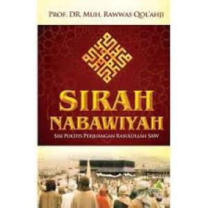 judul film tentang nabi muhammad saw resensi buku non fiksi quot sirah nabawiyah sisi politis