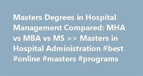 Careers In Mba Hospital Management by Best 25 Best Masters Programs Ideas On