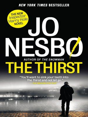 the thirst harry hole 1911215280 the thirst by jo nesbo 183 overdrive ebooks audiobooks and videos for libraries