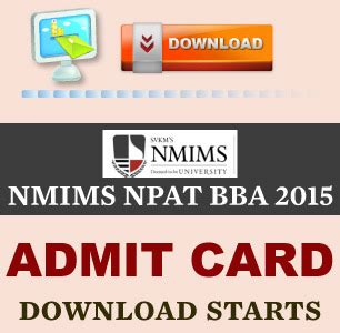 Nmims Part Time Mba Review by Nmims Npat Bba 2015 Admit Card Starts From May 6