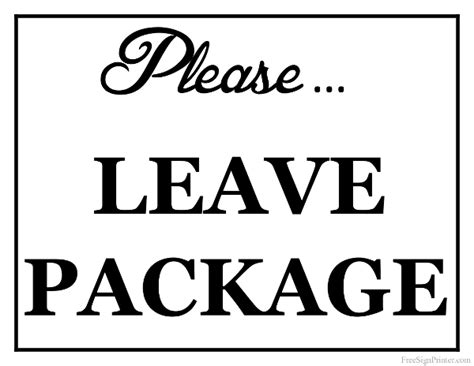 printable leave package sign
