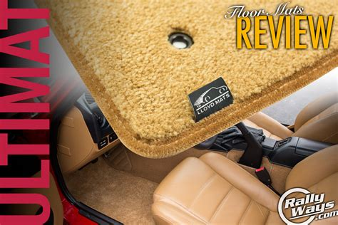 Lloyd Floor Mats Review by Lloyd Ultimat Floor Mats Review For The Rallyways Miata