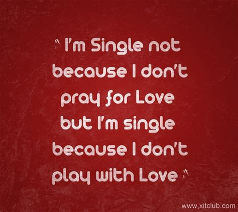 I Am Single im single quotes and sayings quotesgram