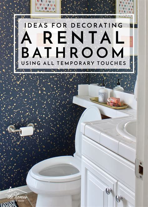Bathroom Decorating Ideas For A Rental Ideas For Decorating A Rental Bathroom Using All Temporary