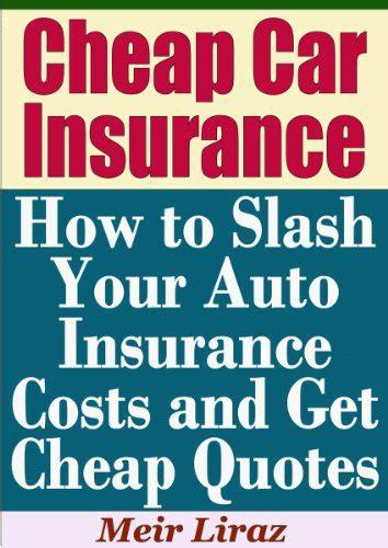 Affordable Automotive Insurance coverage: Methods to Slash