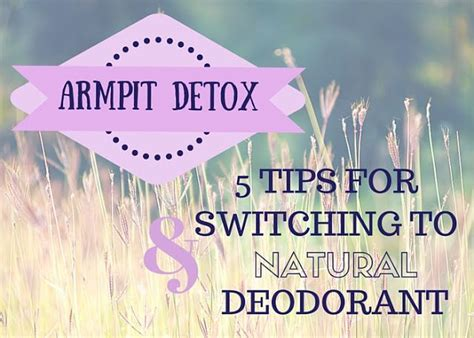 Switching To Deodorant Detox 17 best images about remedies and living on