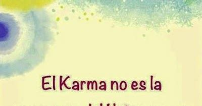 imagenes para el karma esencia del ser 191 se puede revertir el karma