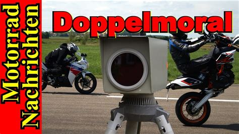 Motorrad Blitzer by Blitzer Die Doppelmoral Polizei Beschlagnahmt