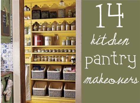 kitchen closet pantry ideas 14 inspirational kitchen pantry makeovers home stories a