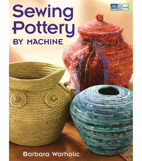 Patchwork Pottery - martingale company that patchwork place sewing pottery