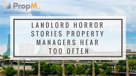 section 8 horror stories landlord horror stories property managers hear too often
