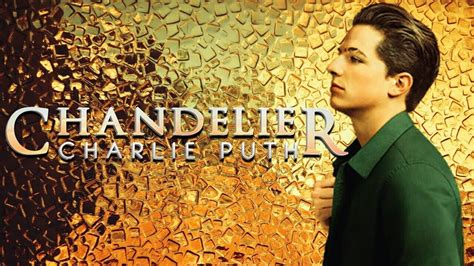 charlie puth chandelier chandelier sia charlie puth cover lyrics youtube