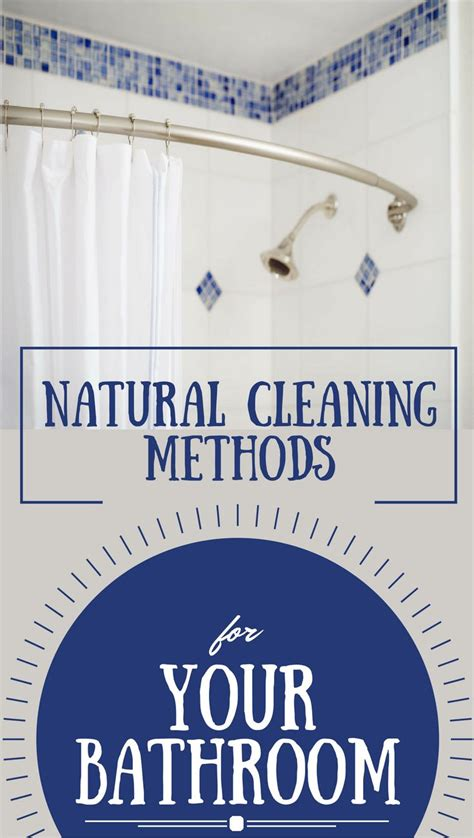 natural way to clean bathroom 201 best cleaning bathroom images on pinterest cleaning