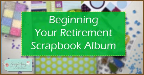 scrapbook layout for retirement retirement scrapbook albums retirement scrapbook album