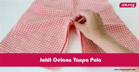 Celana Kolor Anak mudah tanpa pola yuk buat sendiri celana anak kita abi