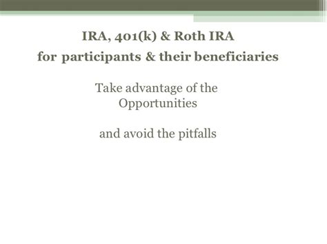 section 401 k opportunities pitfalls for inheriting ira 401k roth
