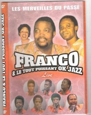 wallow franco and tp ok jazz franco et tp ok jazz bienvenue ca c 180 est un blog musique