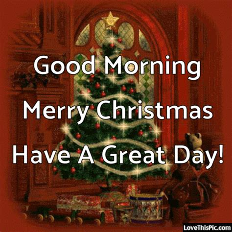 good morning merry christmas   great day pictures