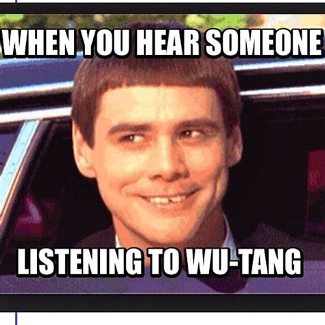 Wu Tang Clan Meme - wu tang for life music is life pinterest