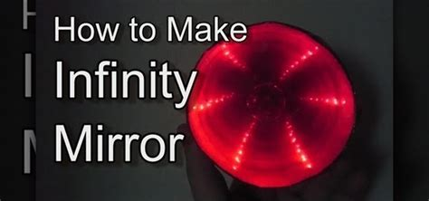 how to make infinity mirror how to how to make infinity mirror 171 hacks mods circuitry