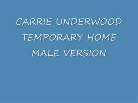 carrie underwood temporary home version lyrics