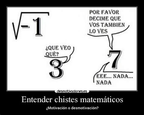 Imagenes Chistes Matematicos | im 225 genes y carteles de matematicos desmotivaciones