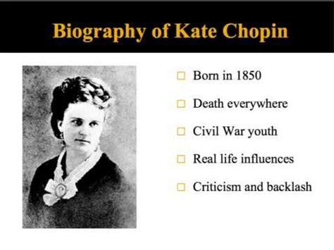 short biography of kate chopin regret by kate chopin doovi