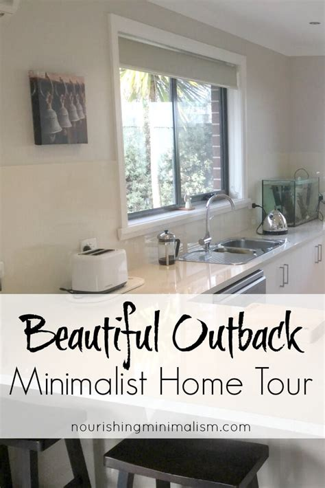 minimalist home tour beautiful outback minimalist home tour francesca