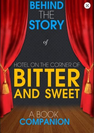 a bitter books hotel on the corner of bitter and sweet the story