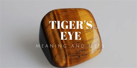 meaning of tiger eye the magick of tiger s eye the all seeing tiger s