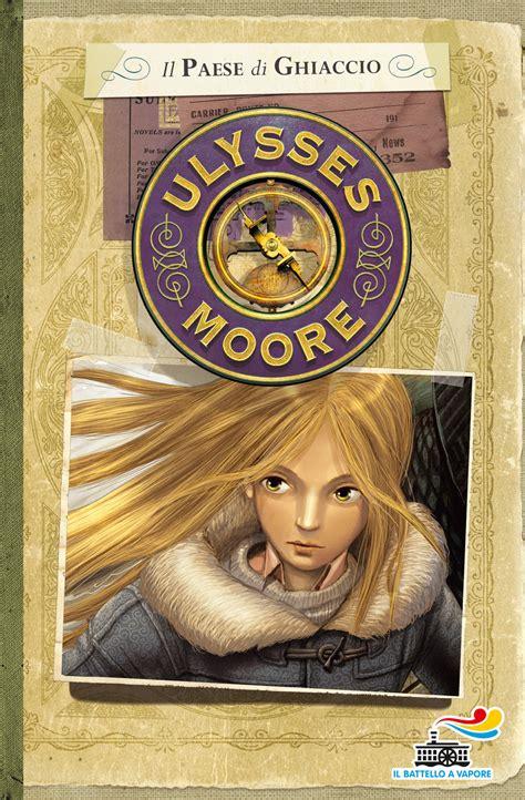 il maestro di fulmini di ulysses moore libri libro il paese di ghiaccio di ulysses moore