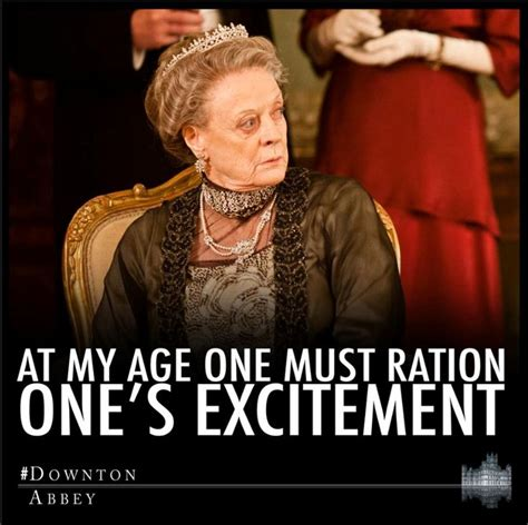 Downton Abbey Memes - 8 hilarious one liners from downton abbey s dowager heart