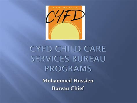 PPT   CYFD Child Care Services Bureau Programs PowerPoint