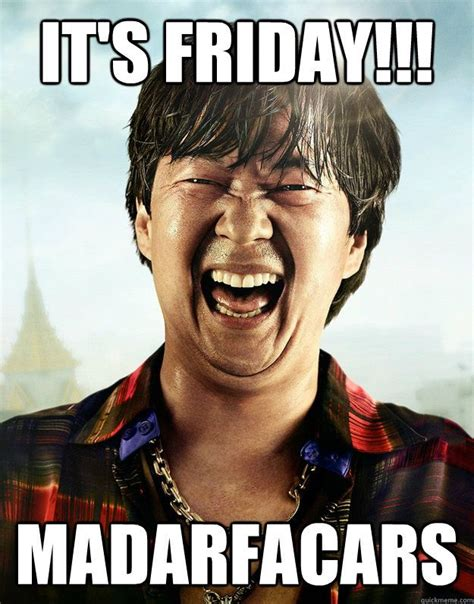 Friday Meme Images - it s friday madarfacars funnnnnnny pinterest