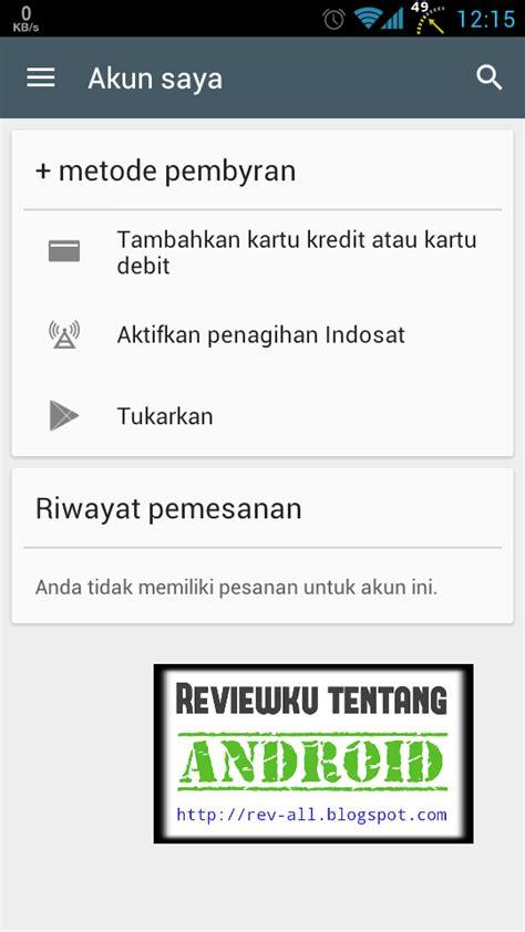 tutorial internet gratis indosat di android tutorial cara menambah metode pembayaran quot tagihan akun