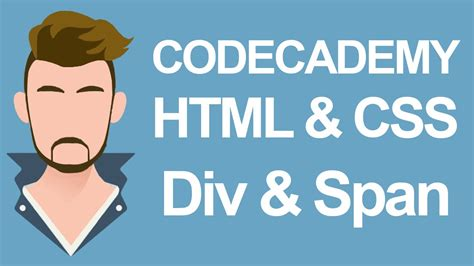 div span html codecademy html css div and span