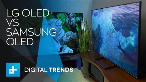 lg oled vs samsung qled tv technology shootout