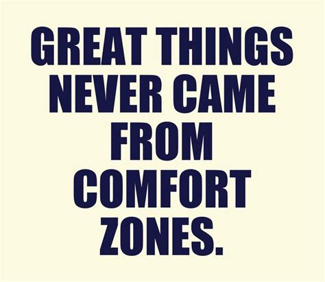 great things never came from comfort zones great things never came from comfort zones 28 images